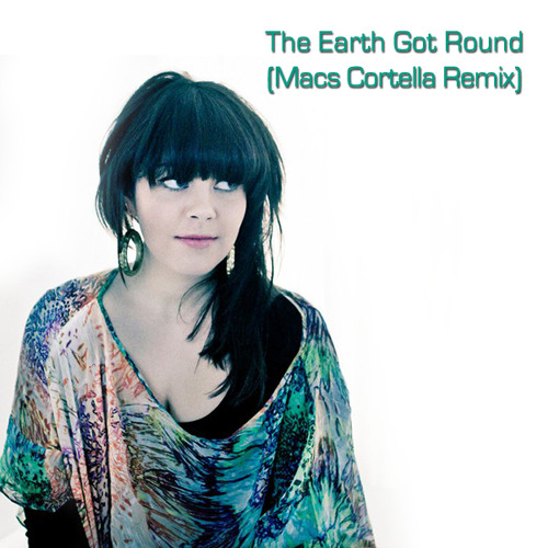 The Earth Got Round (Macs Cortella Remix)