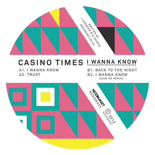 Casino Times - I Wanna Know