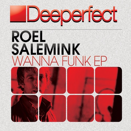 Roel Salemink - Wanna Funk (Filterheadz Remix) [Deeperfect]