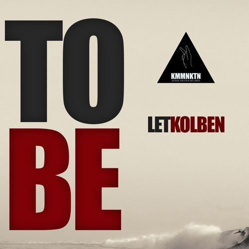 LetKolben - To Be / by Kommunikation Records