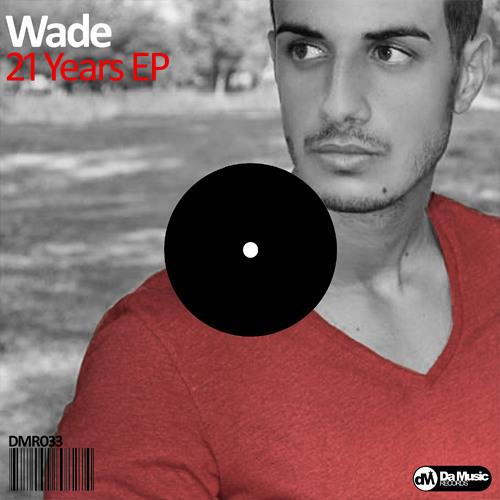 Wade & Ruben Castillo - For Example @ DA MUSIC ON BEATPORT
