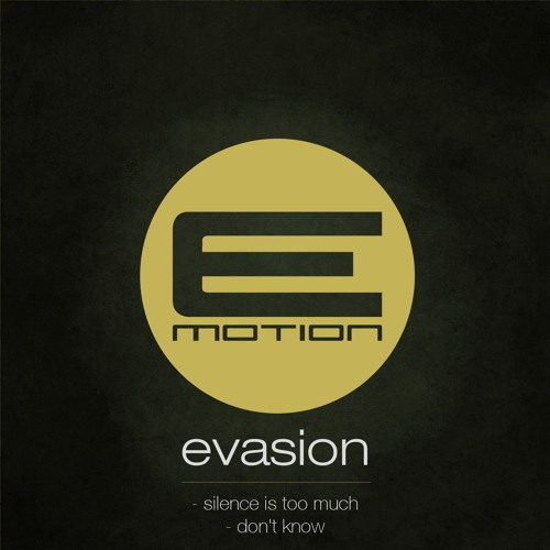 Evasion - Don't Know - EMOTION012 - OUT NOW!
