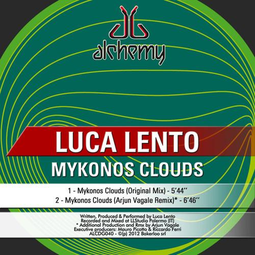 Mykonos Clouds Orig/ArjunVagale • Supp. by MAURO PICOTTO, FILTERHEADZ, SINISA TAMAMOVIC, ALEX COSTA!