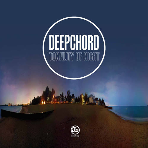 Deepchord - Tonality of Night - Spiral 1 (Soma 352d)