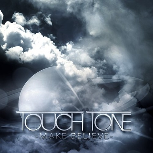 Touch Tone - Make Believe (Chordashian Remix)