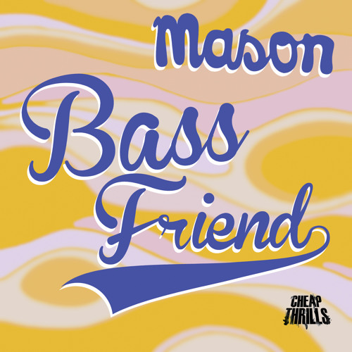 Mason- Bass Friend (Mix For Him) - FREE DOWNLOAD!!!!