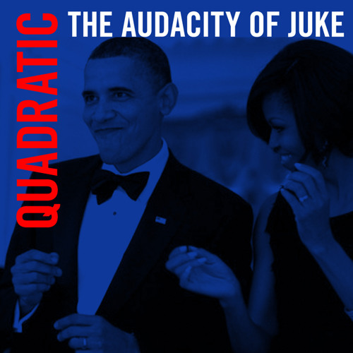 the audacity of juke