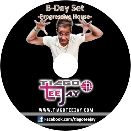 Tiago Teejay - B.Day Set (Progressive House)
