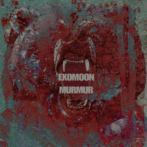 Exomoon - Murmur