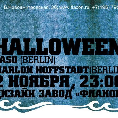 Marlon Hoffstadt Set-10 | One Night In Moscow | Halloween Party @ FLACON design-zavod