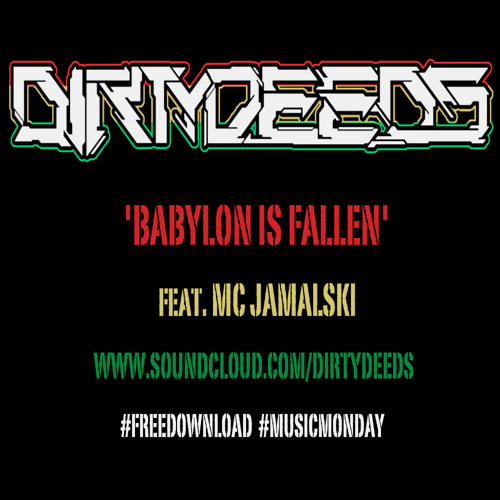 Babylon is Fallen (feat. MC Jamalski) FREE DOWNLOAD!!!