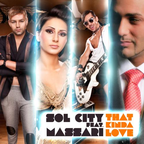 Sol City Feat. Massari - That Kinda Love (Radio)