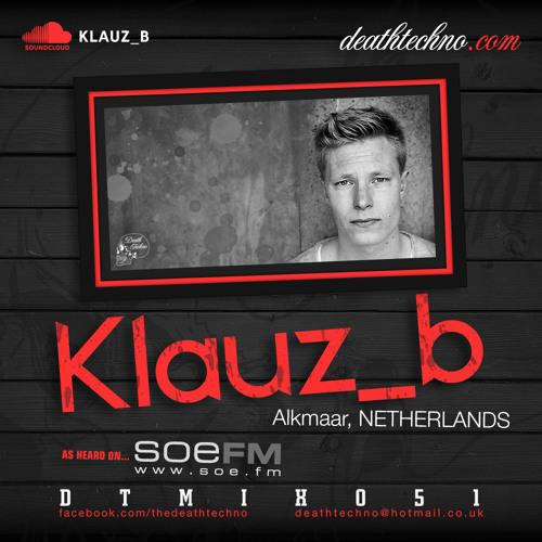 Death Techno podcast - DTMIX051 - Klaas Bruin (klauz_b)