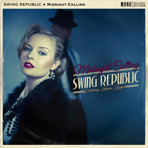 Swing Republic - Midnight Calling - Album Minimix **FREE DL**