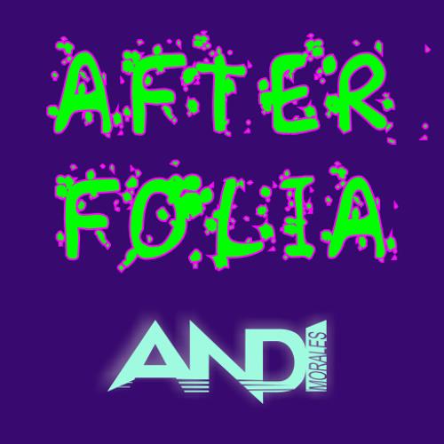 DJ Andi Morales - After Folia (Original mix)
