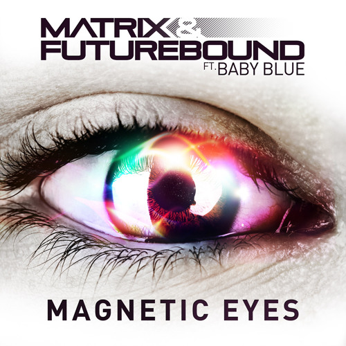 Matrix & Futurebound - Magnetic Eyes (Instrumental)