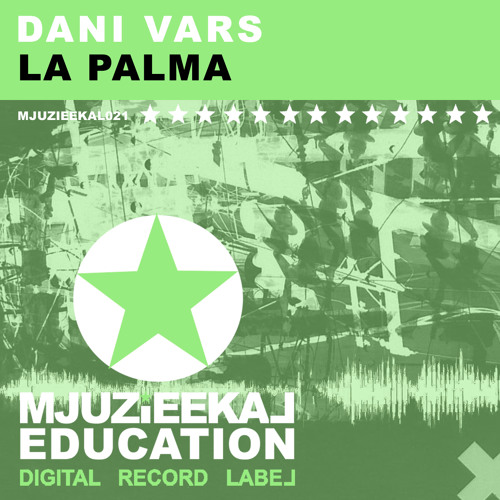 OUT NOW! Dani Vars - La Palma (Original Mix)
