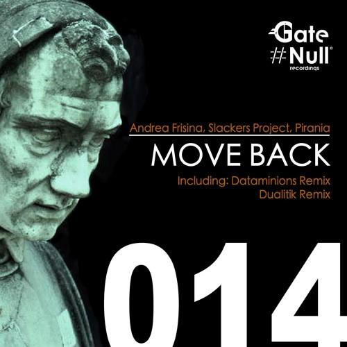 Andrea Frisina, Slackers Project, Pirania - Move Back (Dataminions Remix)