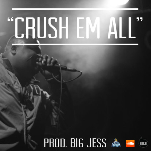 06 Crush Em All (Prod. Big Jess)