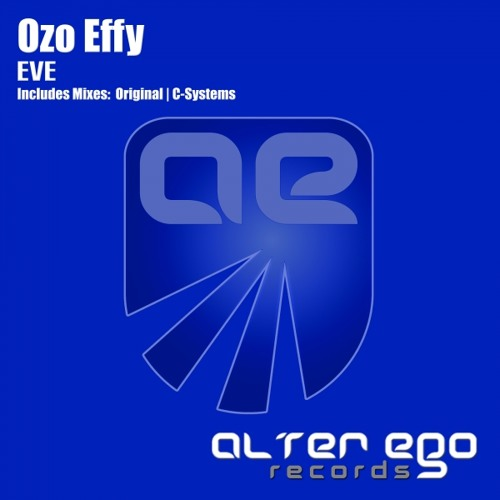 Ozo Effy - Eve (C-Systems remix)