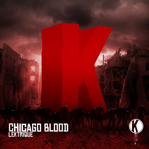 Chicago Blood by LeKtriQue