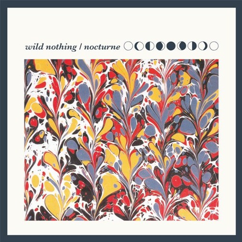 Wild Nothing - Nocturne (2012)