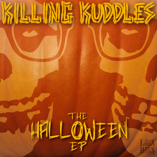 Killing Kuddles - Monster Mash