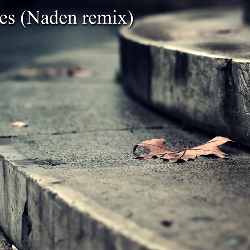 Eco - Leaves (Naden remix) [Free]