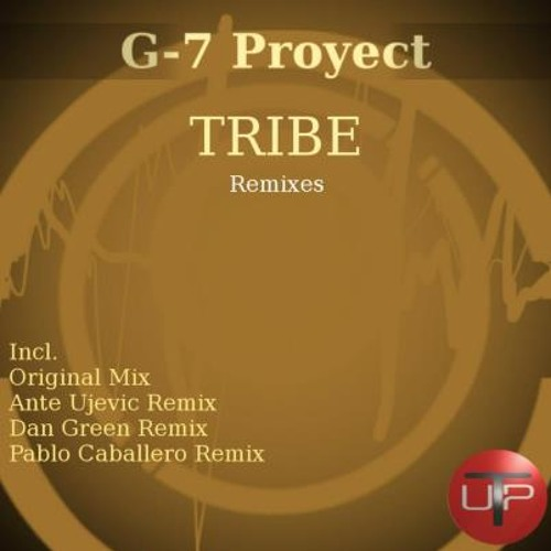 G-7 Proyect - Tribe (Ante Ujevic Remix) [Tech Up Recordings] LoFi Preview