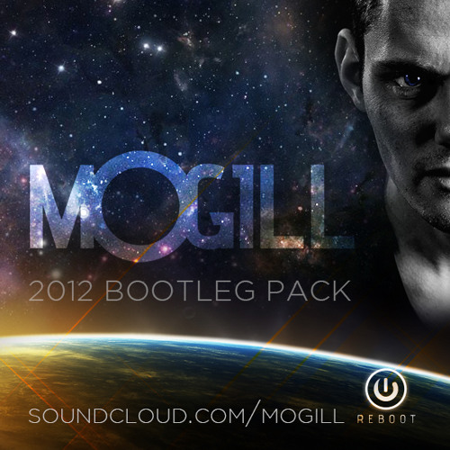 Rattle Your Life (Mogill Private Reboot Bootleg) [MOGILL 2012 BOOTLEG PACK] [FREE DOWNLOAD]