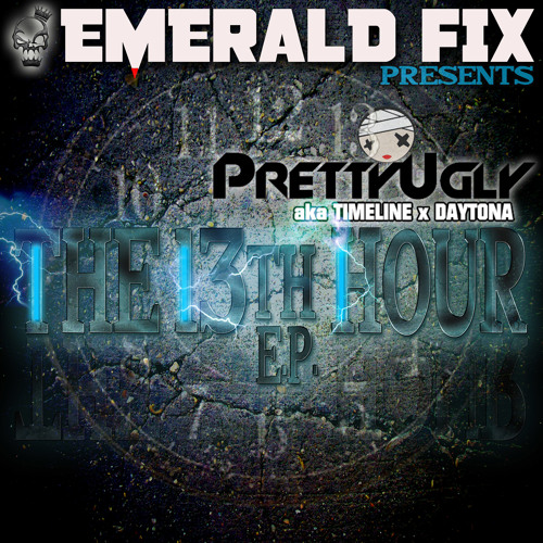 THE 13TH HOUR- PRETTY UGLY (MUSTACHE RIOT REMIX) Out Now!!
