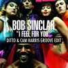 Bob Sinclar - I Feel For You (Ditto & Cam Harris Groove Edit) [Free Download]
