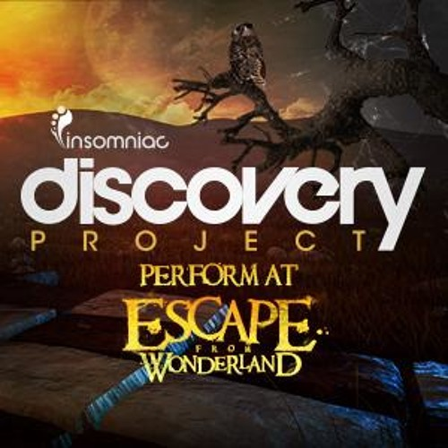 FxxXyeah - Insomniac Discovery Project: Escape from Wonderland 2012 30 Min MIX FREE Download