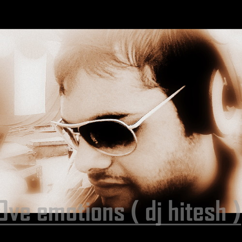 Love emotions... by (dj hitesh)
