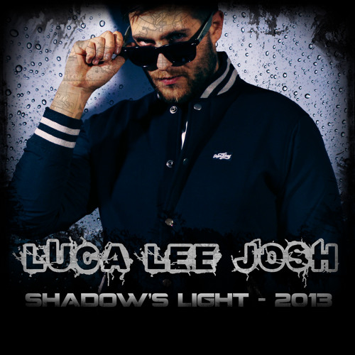 Luca Lee Josh - My Last Call (Shadow's Light Album 2013 Single)