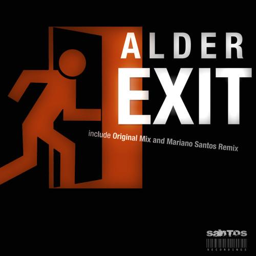 Exit (Mariano Santos Remix) - Alder by Santos Recordings
