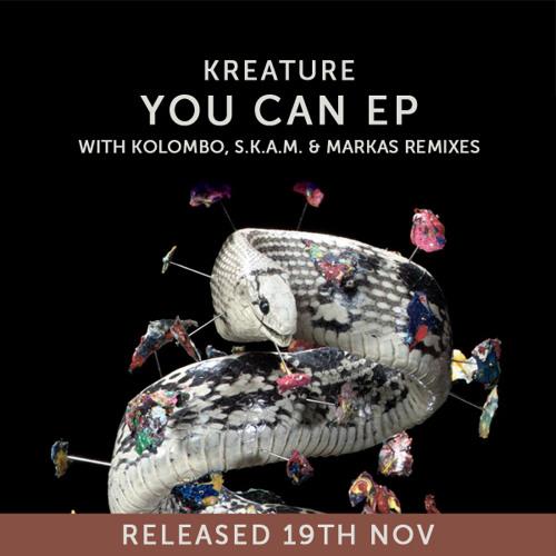 Kreature - You Can [Markas & Mindaugelis Remix]