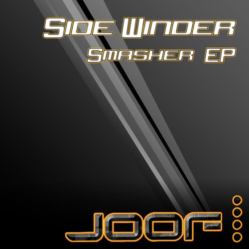 Side Winder - Smasher EP - Preview - (Soon on J00F Recordings)