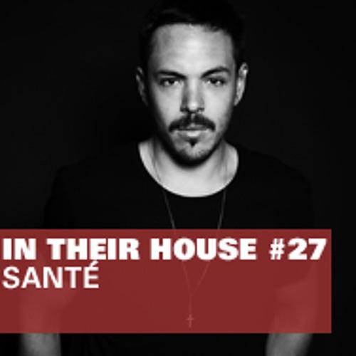 In Their House #27 - Santé