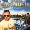 High Heels Yo Yo Honey Singh (Dj Shahrukh) Priview..