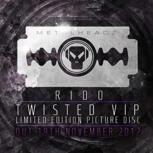 Rido - Twisted VIP