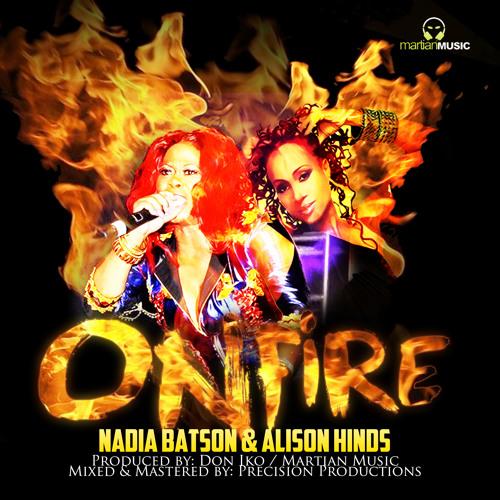 Nadia Batson & Alison Hinds - On Fire