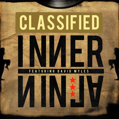 Inner Ninja w/ David Myles