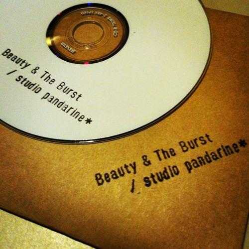 Beauty & The Burst