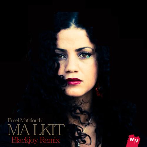 Emel Mathlouthi - Ma Lkit (Blackjoy Remix)