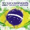 Wehbba - Safe House - Toolroom Knights Brasil Mixed By Mark Knight & Wehbba (11.11.12)