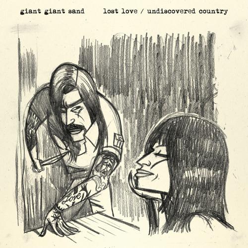 Giant Giant Sand - 'Undiscovered Country (John Parish Remix)'