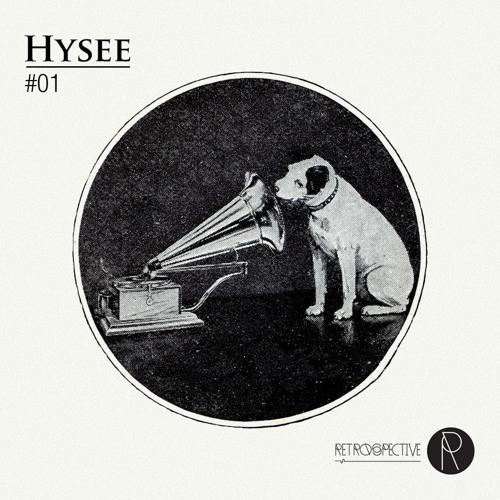 Retrospective Podcast Vol 1 - Hysee