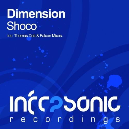 Dimension - Shoco (Thomas Datt Remix)