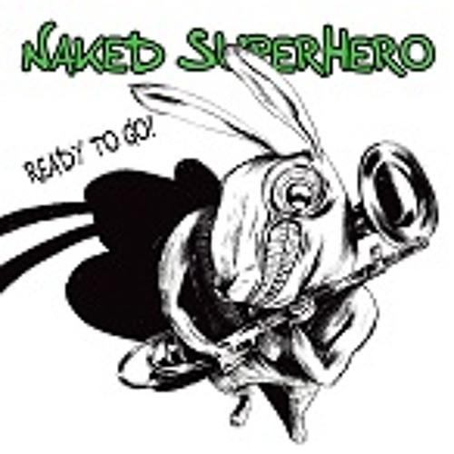 Naked Superhero - Naked SuperHero